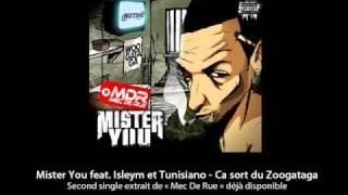 Mister You Feat. Isleym Et Tunisiano   Ca Sort Du Zoogataga
