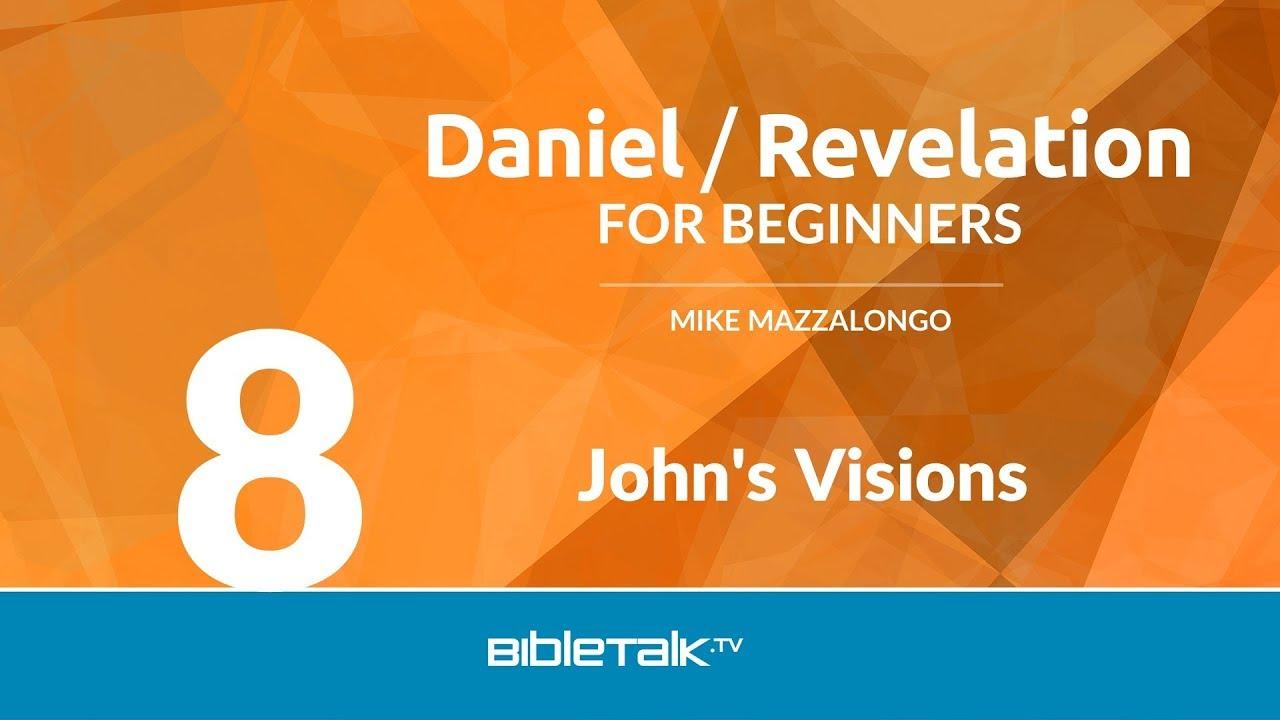 8. John's Visions