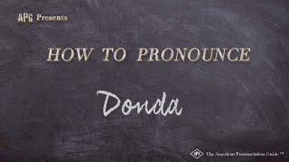 How to Pronounce Donda  |  Donda Pronunciation