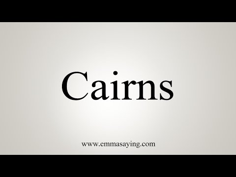 Download How To Say Cairns Mp4 HD Video and MP3