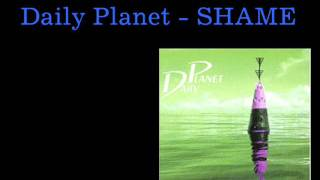 Daily Planet - Shame