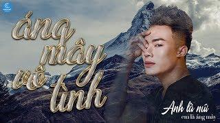 Áng Mây Vô Tình Remix   Lương Gia Hùng