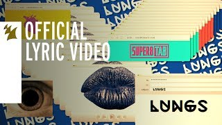 Super8 & Tab feat. Izzy Warner - Lungs (Official Lyric Video)