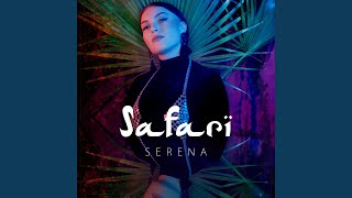 serena safari mp3 download 320kbps