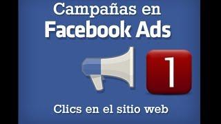 Cómo Hacer Campañas Exitosas Con Facebook Ads Part 1