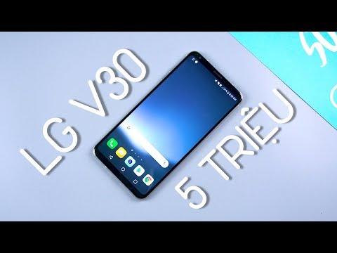 LG V30 ngon nhất trong tầm giá 5 triệu ?