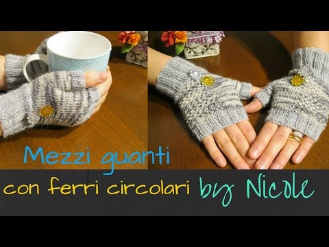 Mezzi guanti a maglia- tutorial / knit fingerless gloves