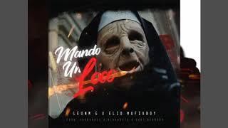 Leunm.G, Elio MafiaBoy - Mando Un Loco
