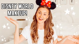 MY DISNEY WORLD MAKEUP ROUTINE!! Sweat Proof, Quick & Affordable!! #DisneyWeek