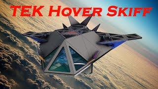 TEK Hover Skiff Ship (MOD:Castles, Keeps, and Forts Science Fiction, Speed build)