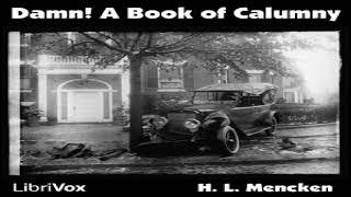 Damn! A Book of Calumny   H. L. Mencken   Social Science   Audiobook Full   English   1/2