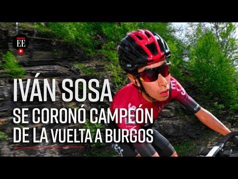 Ivan Sosa, campeon de la Vuelta a Burgos 2019 - Noticias - El Espectador