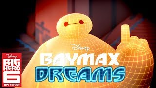 Baymax Dreams! Compilation | Big Hero 6 The Series | Disney Channel