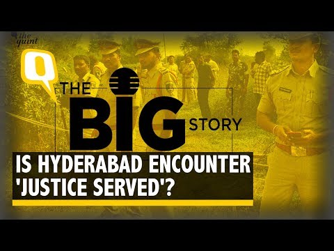 """Hyderabad Encounter: Justice"""" Served or Full of Loopholes? 