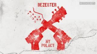 Dezerter - My Polacy (official audio)