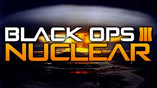 Black Ops 3 NUCLEAR