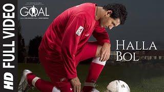 Halla Bol Full Video | Dhan Dhana Dhan Goal   - YouTube