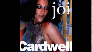 Joi Cardwell   Run To You