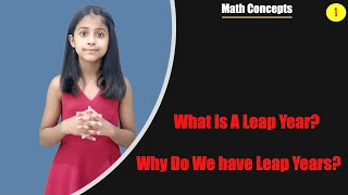 LEAP YEAR - What Is A Leap Year? Why Do We Have Leap Years?
