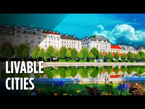Video The Ten Most Livable Cities In The World