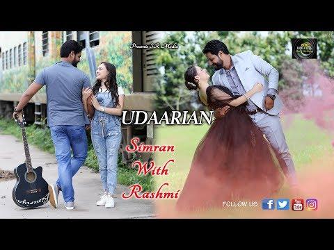 Best Pre Wedding Video Shoot 2018 | Udaarian Satinder Sartaj | Sufi Love Song | SR Media