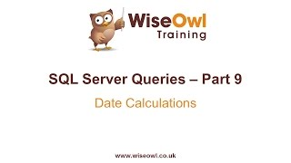 SQL Server Queries Part 9 - Date Calculations