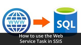 Tutorial - How to use the Web Service Task in SSIS