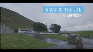 A Day in the Life of Saoirse in Ireland