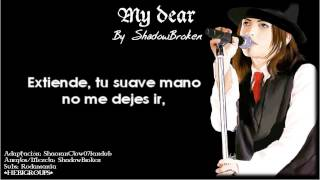 ♬ L'Arc en Ciel-My Dear ♬ Cover Spanish by ShadowBroken