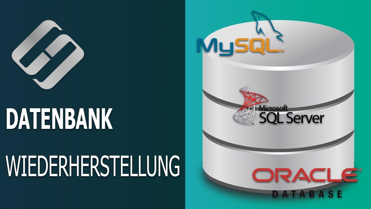 Wiederherstellungsmethoden für MySQL-, MSSQL- und Oracle-Datenbanken