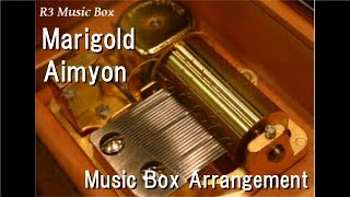 Marigold/Aimyon [Music Box]