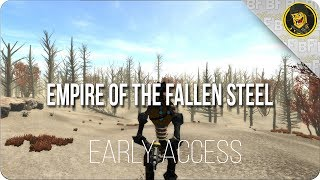Early Access: Empire of the Fallen Steel