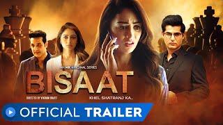 Bisaat - Khel Shatranj Ka Trailer
