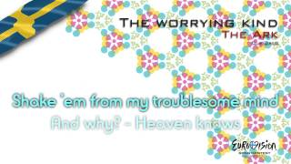 """The Ark - """"The Worrying Kind"""" (Sweden)"""