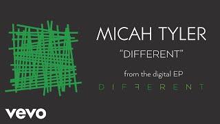 Micah Tyler - Different (Audio)