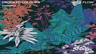 Crooked Colours....Flow.....Thomas Jack Remix