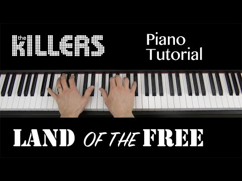 Land Of The Free (The Killers) Piano Keyboard Tutorial