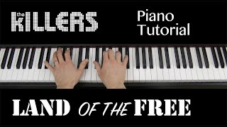 Land Of The Free The Killers Piano Keyboard Tutorial