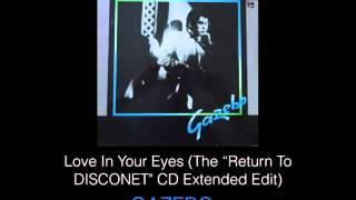 Love In Your Eyes (CD Extended Edit) - Gazebo