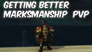 Getting Better - 8.1 Marksmanship Hunter PvP - WoW BFA