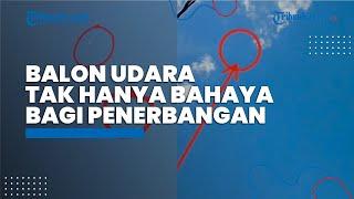 Kemenhub: Balon Udara Tak Hanya Berbahaya bagi Sektor Penerbangan Saja