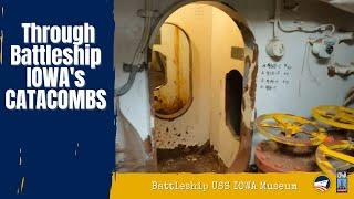 Battleship USS IOWA Museum: Through the Catacombs