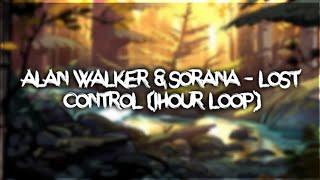 Alan Walker & Sorana   Lost Control (1hour)