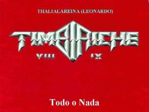 THALIA Y TIMBIRICHE   Todo o Nada