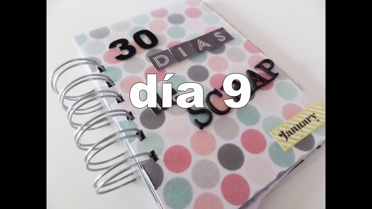 30 días de scrapbooking. 9D ENE2014