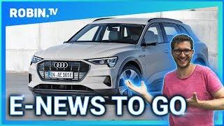 E-News TO GO: Audi e-tron überzeugt 💪🏽Porsche früher mit E-Autos 🔋Tesla Model 3 ist extrem sicher