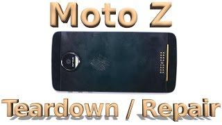 Motorola Moto Z Teardown - Screen Repair - Battery Replacement