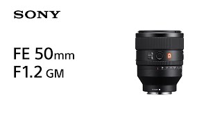 YouTube Video Q3RFSS7vNTY for Product Sony FE 50mm F1.2 GM Lens (SEL50F12GM) by Company Sony Electronics in Industry Lenses