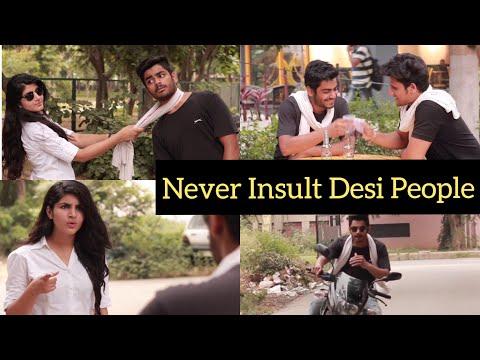NEVER INSULT DESI PEOPLE | VINE | Feat - Awanish Singh