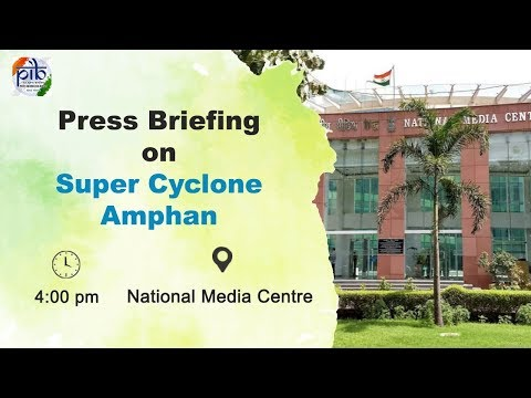 Press conference on Super Cyclone Amphan